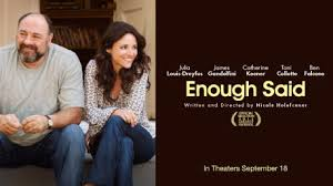 ENOUGH SAID, directed by Nicole Holofcener